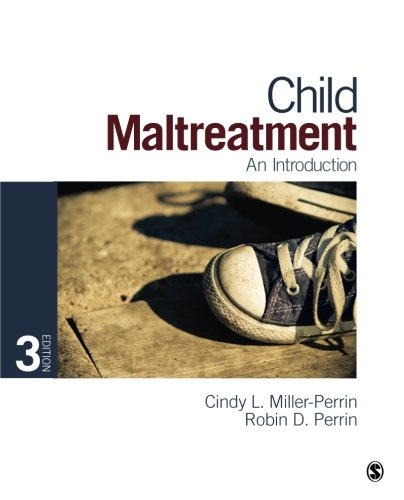 Child Maltreatment: An Introduction (Volume 3) by Brand: SAGE Publications, Inc