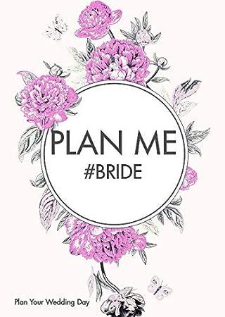 Plan Me Bride, Bride Agenda, Agenda La Novia: Amazon.es ...