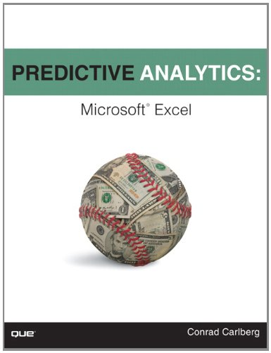[PDF] Predictive Analytics: Microsoft Excel Free Download | Publisher : Que Publishing | Category : Computers & Internet | ISBN 10 : 0789749416 | ISBN 13 : 9780789749413