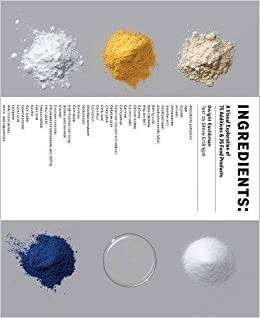 amazon ingredients a visual exploration of 75 additives 25 food