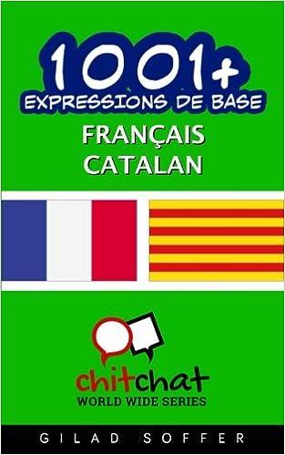 Book 1001+ Expressions de Base Français - Catalan