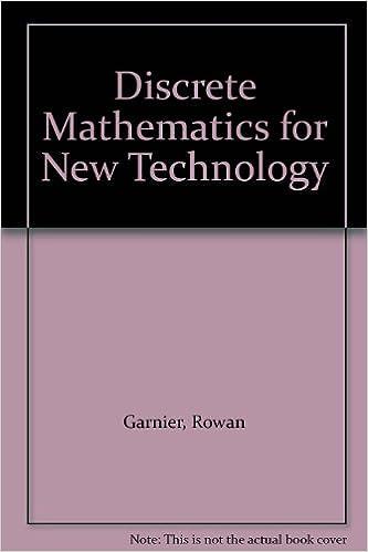 Discrete Mathematics for New Technology (2nd Edition)