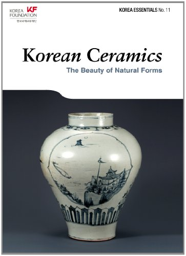 Korean Ceramics: The Beauty of Natural Forms (Korea Essentials)