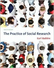 The Practice of Social Research 12th (twelve) edition Text Only (The Practice Of Social Research 12th Edition)