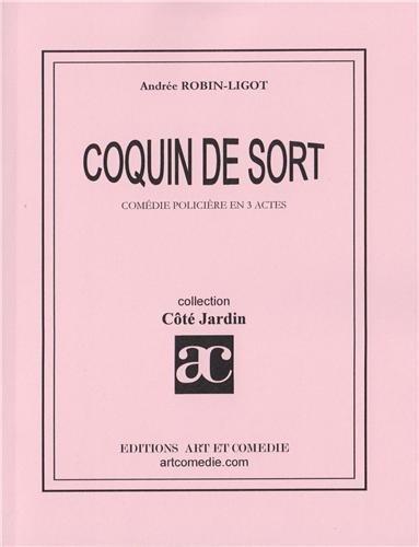 COQUIN DE SORT Broché – 25 avril 2001 L Robin Art et comédie 2844222048 Sports