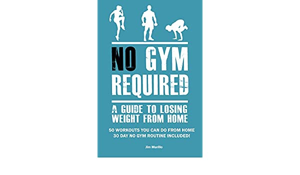 No Gym Required: A Guide To Losing Weight From Home - 50