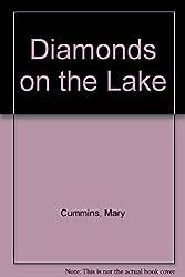 Diamonds on the Lake