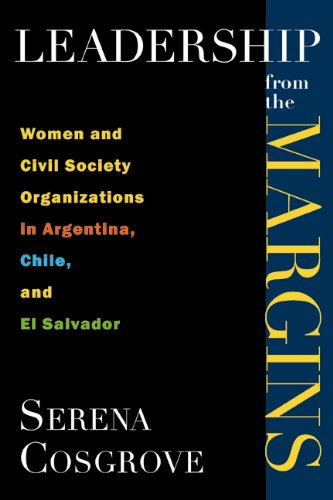 Leadership From the Margins: Women and Civil Society Organizations in Argentina, Chile, and El Salvador