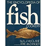 The Encyclopedia of Fish Cookery, McClane, A. J., 0805010467