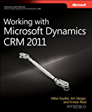 Working with Microsoft Dynamics CRM 2011 (Developer Reference)