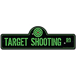 Target Shooting Street Sign | Indoor/Outdoor | Funny Home Décor for Garages, Living Rooms, Bedroom, Offices | SignMission personalized gift