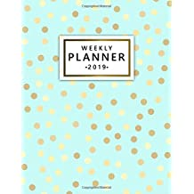 Weekly Planner 2019: Pretty Mint Turquoise Weekly and Monthly Organizer. Nifty Yearly Schedule Agenda, Journal and Notebook (January 2019 - December 2019).