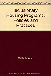 Inclusionary Housing Programs: Policies and Practices