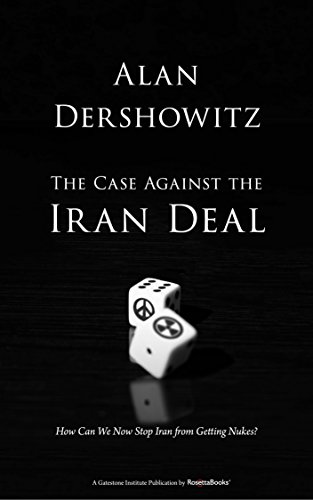 The case against the iran deal how can we now stop iran from the case against the iran deal how can we now stop iran from getting nukes fandeluxe Image collections