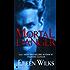 Mortal Danger (World of the Lupi Book 2)