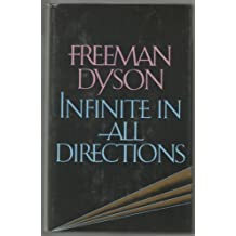 Infinite in All Directions (Gifford Lectures)