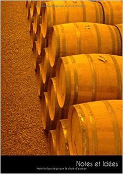 Notes et Idées: Grand carnet de notes | journal de balle barils d'or whisky bois | format A4, pointillé. Durable et neutre pour le climat.