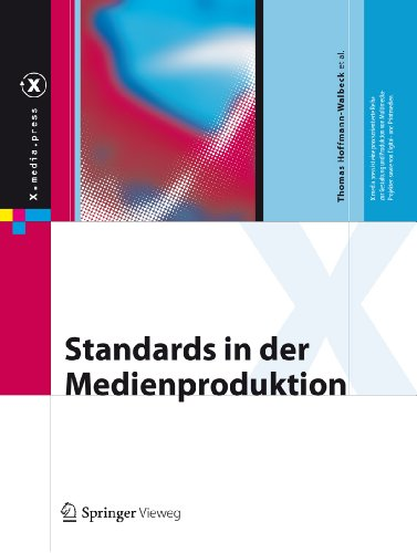 Standards in der Medienproduktion (X.media.press)