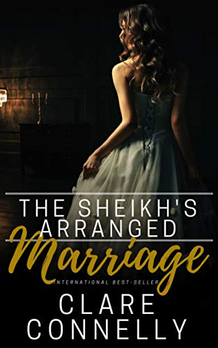 The Sheikh's Arranged Marriage by Clare Connelly