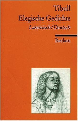 Elegische Gedichte By Tibull Joachim Lilienweiß Arne