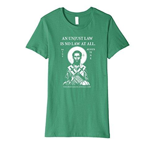 Womens Libertarian Catholic St. Augustine Quote T-Shirt Medium Kelly - St Augustine Women And