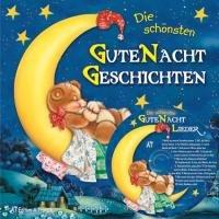 Die schönsten Gute-Nacht-Geschichten mit CD