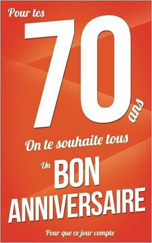 Amazon Fr Bon Anniversaire 70 Ans Orange Carte Livre D Or