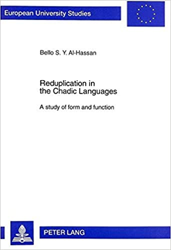 Reduplication in the Chadic Languages: A Study of Form and Function (European University Studies) by Bello S.Y. Al-Hassan (1997-12-01)