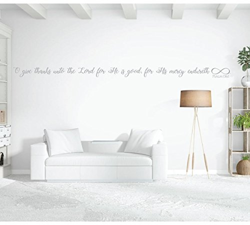 Bible Verse Wall Art with Infinity Sign - Psalm 136:1 Wall Decal - O Give Thanks Unto the Lord For He is Good - Vinyl Scripture Wall Decals, Christian Home Decor, Church Wall Decals