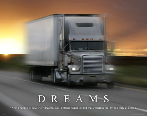 Semi Truck Driver Motivational Poster Art Print 11x14 Wall Decor Pictures (Semi Truck Wall Art)