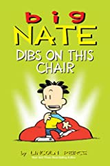 Big Nate: Dibs on This Chair Kindle Edition
