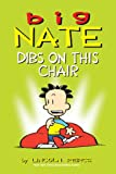 big nate 7 - Big Nate: Dibs on This Chair