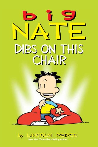 (Big Nate: Dibs on This Chair)