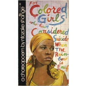 the rainbow and colored girls essay For colored girls who have considered suicide/when the rainbow is enuf - essay example.