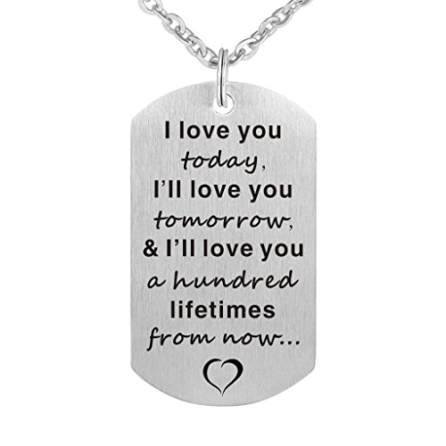 I Love You Today Tomorrow and Lifetimes Pendant Necklace Stainless Steel Dog Tag (Love My Dog Necklace)