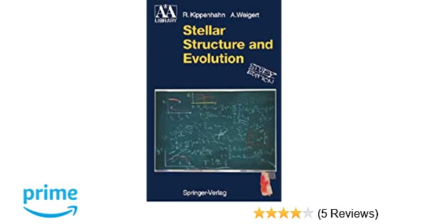 Stellar Structure And Evolution Astronomy And Astrophysics Library