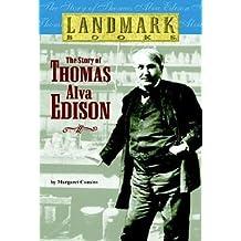 [(The Story of Thomas Alva Edison )] [Author: Margaret Cousins] [Oct-1999]