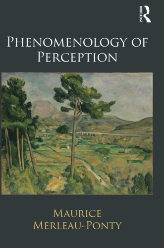 Phenomenology of Perception (Movement Phenomenological)