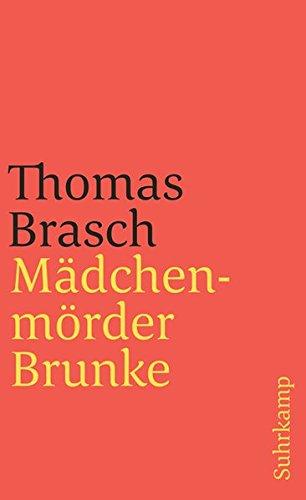 Mädchenmörder Brunke (suhrkamp taschenbuch)