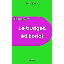Le Budget éditorial (Focus)