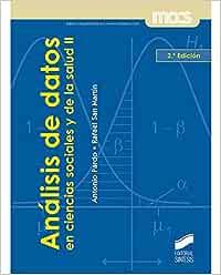 Análisis de datos en ciencias sociales y de la salud II: 3 (Síntesis psicología. Metodología de las ciencias del comportamiento)