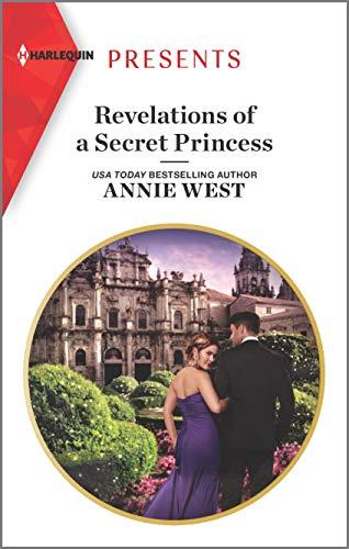 Revelations of a Secret Princess by Annie West