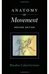 Anatomy of Movement (Revised Edition) Paperback