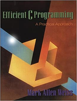 Efficient C Programming: A Practical Approach