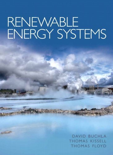 Renewable Energy Systems by David M. Buchla (2014-01-12)