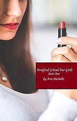 Femford School For Girls (Part One)
