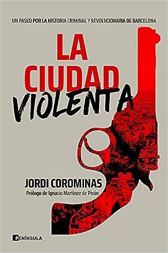 La ciudad violenta de Jordi Corominas