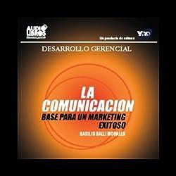 La Comunicacion [Communications]