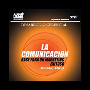 La Comunicacion [Communications] Audiobook