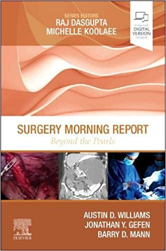 Surgery Morning Report: Beyond the Pearls E-Book - Original PDF